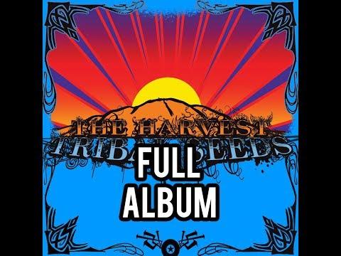 Tribal Seeds - The Harvest *FULL ALBUM*