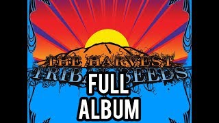 Tribal Seeds - The Harvest *FULL ALBUM*