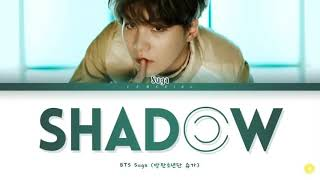 Gambar cover BTS SUGA Interlude: Shadow Lyrics (방탄소년단 슈가 Interlude: Shadow 가사) [Color Coded Lyrics/Han/Rom/Eng]