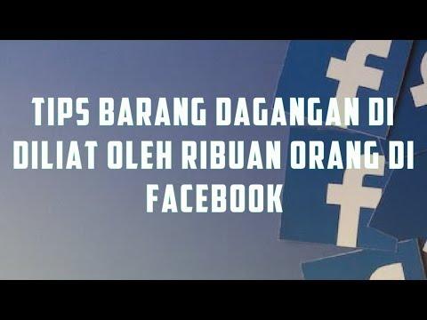 cara-jualan-di-facebook-agar-dijangkau-banyak-orang