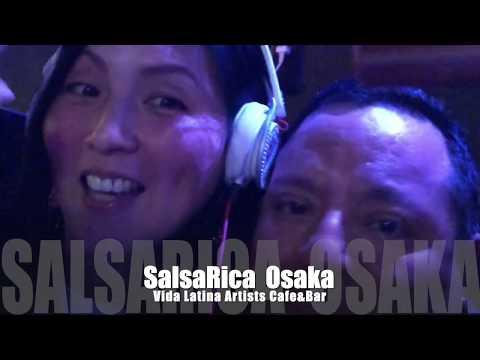 SalsaRica Osaka 6月15日