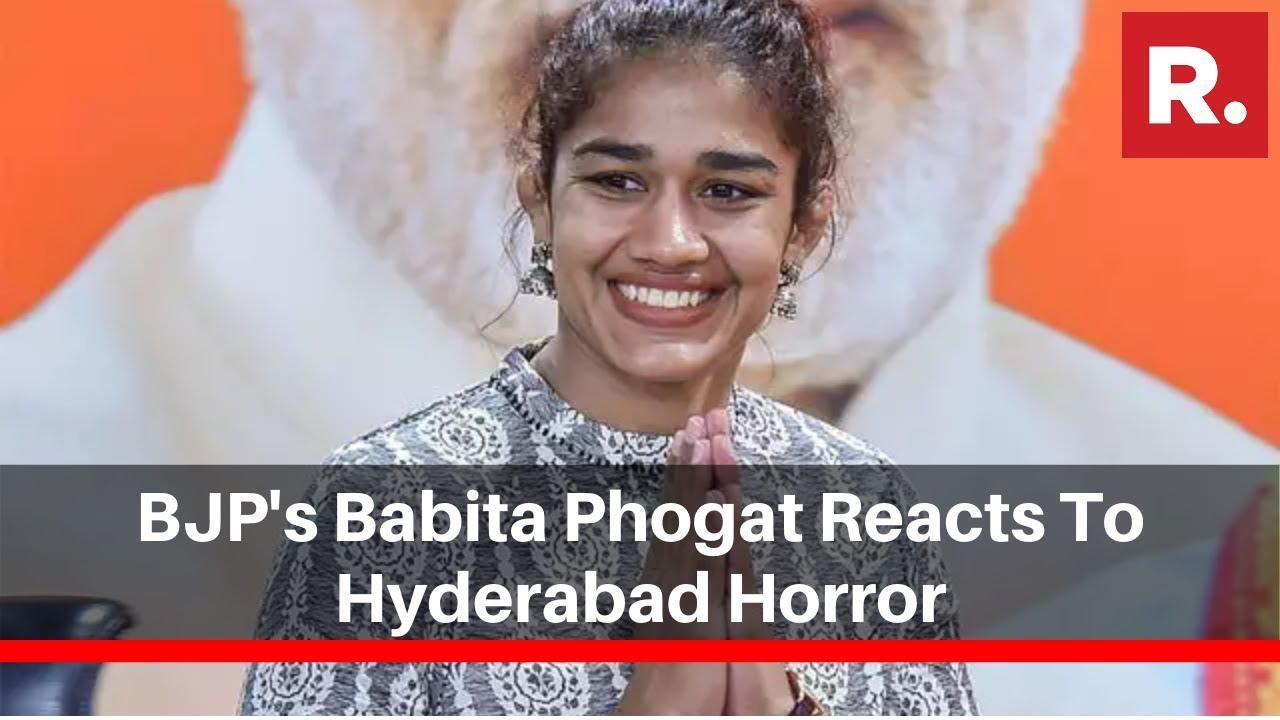 Bjp S Babita Phogat Reacts To Hyderabad Horror Strictest