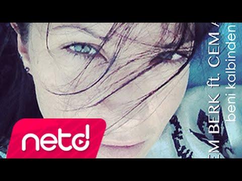 Gizem Berk ft. Cem Adrian - Beni Kalbinden Çıkarma