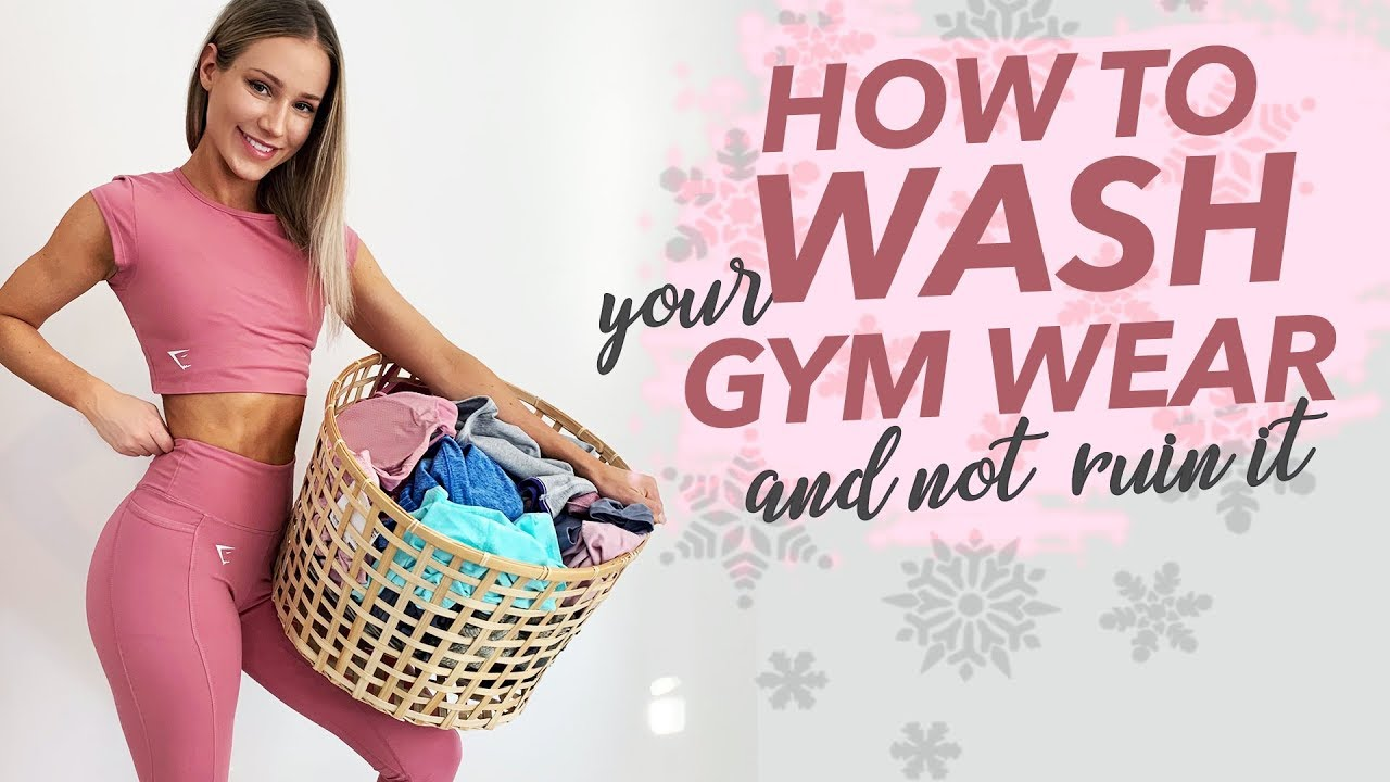 9e9be507930963 HOW TO KEEP ACTIVEWEAR LOOKING FRESH & NEW | Wash workout clothes right!  Gymshark, Lululemon