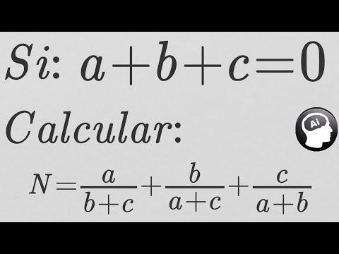 Si a+b+c=0 calcular ab+c + ba+c + ca+b