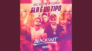 Baixar Ela É do Tipo (Blackout Remix)