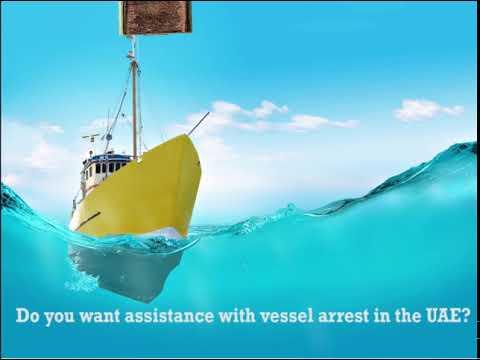Vessel Arrest in the UAE