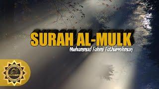 Surat Al-mulk || Muhammad Fahmi Fathurrohman || Tasikmalaya
