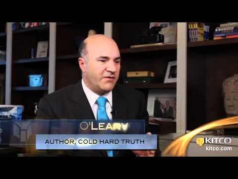 Kevin OLearys Cold, Hard, Truth on Gold Investing