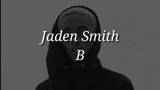 Jaden Smith - B (Lyrics)