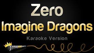 Imagine Dragons - Zero (Karaoke Version)