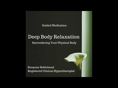 Deep Body Relaxation - Guided Meditation