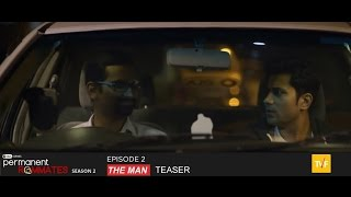 tvf s permanent roommates s02e02 the man   teaser