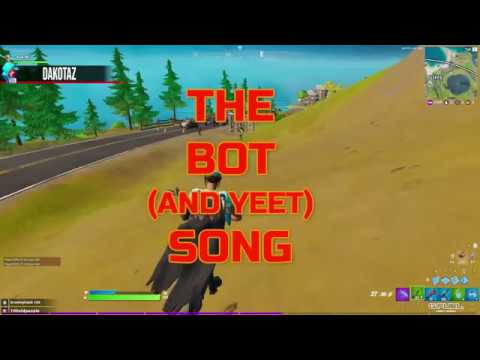 The Bot And Yeet Song Fortnite Remix Youtube Stream yeet the new song from quill ft. youtube