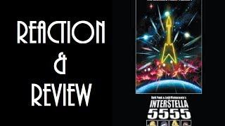 Reaction & Review | Interstella 5555: The 5tory Of The 5ecret 5tar 5ystem