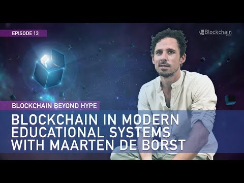Blockchain in Modern Educational Systems | Maarten de Borst | BBH#13