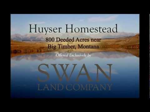 Huyser Homestead - Big Timber, Montana