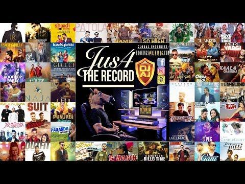 Jus4TheRecord  Mixtape  DJ AJ  Over 100 New Punjabi Songs  2018