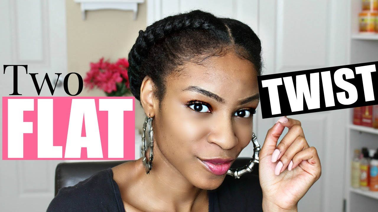 Two Flat Twists On Natural Hair Protective Style