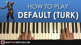 HOW TO PLAY - FORTNITE - DEFAULT DANCE MUSIC (Piano Tutorial Lesson)
