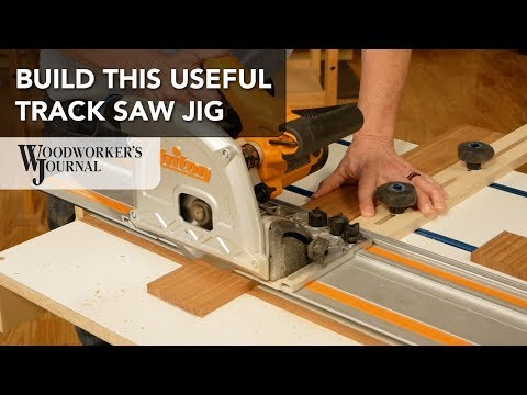 How to Use a Shop-Made Track Saw Jig