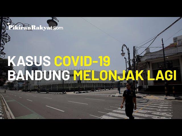 Bertambah 60 Orang Positif, Kasus Covid-19 Kota Bandung Kembali Melonjak di Hari Terakhir Tahun 2020