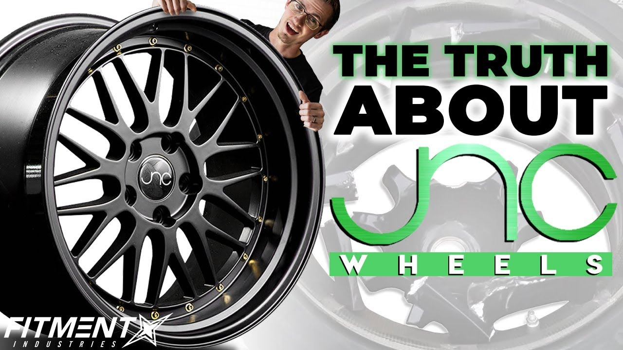 THE TRUTH ABOUT JNC WHEELS