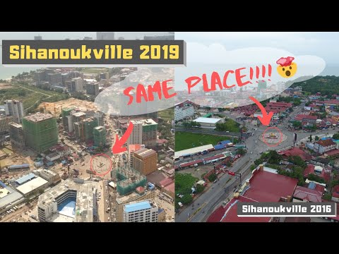 SIHANOUKVILLE 西港 Before And After - MIND BLOWING OCT 2019
