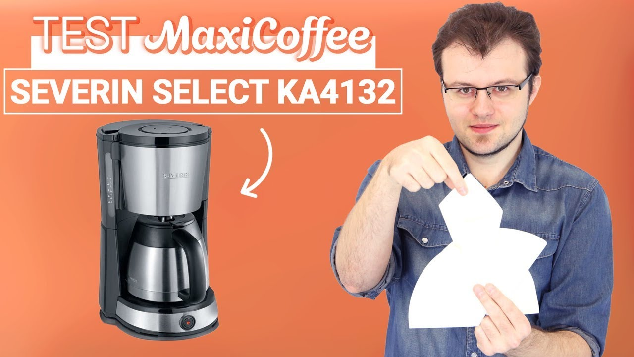 severin select isotherme ka4132 cafetiere filtre le test maxicoffee