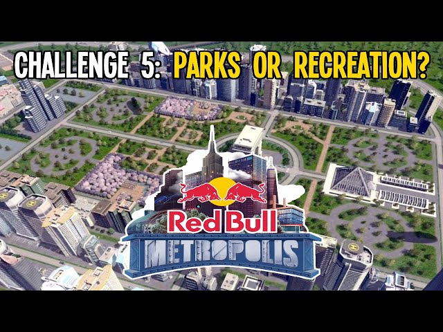 'Parks or Recreation' 30 min Challenge (RB Metropolis Event Cities Skylines #5) #sponsored