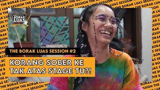 Download lagu #2 The Borak Luas Session -