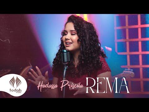 Hadassa Priscilla – Rema