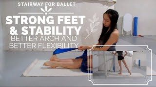 HOW TO GET FLEXIBLE FEET//10 MINUTE FEET EXERCISE