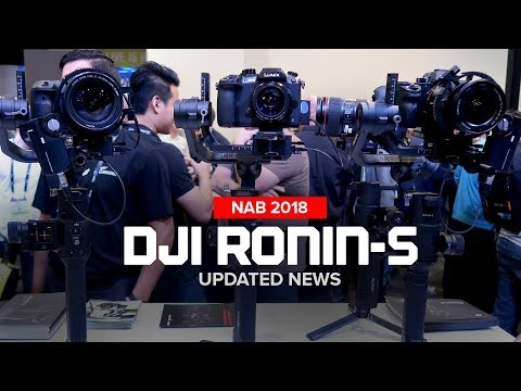 NAB 2018 - DJI Ronin-S Updated Design and Release Date