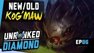 THE NEW (OLD) KOG'MAW - Unranked to Diamond Ep 86 (League of Legends)