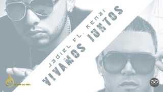Vivamos Juntos (Jadiel ft Kenai prod Los hitmen)
