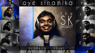 Aye Sinamika – OK Kanmani || The SK Project || Acapella Cover ft.Sreekanth Hariharan