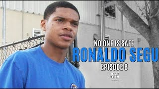 """Ronaldo Segu: No One Is Safe - Episode 6 """"Time To Wake Up"""" ft. Nassir Little"""
