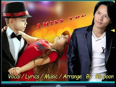 New English Song I Miss You Audio   Rb Poon   The Melody Music Creation