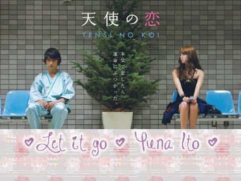 Let it Go - Yuna Ito (Sub. español) My Rainy Days