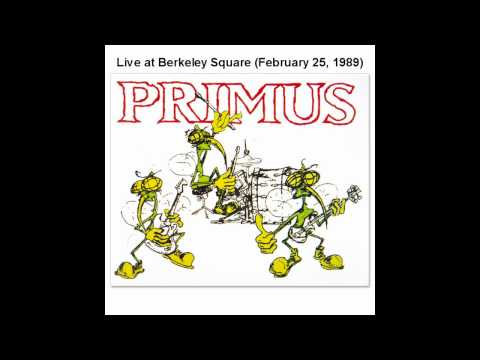 Primus - Live at Berkeley Square (1989)