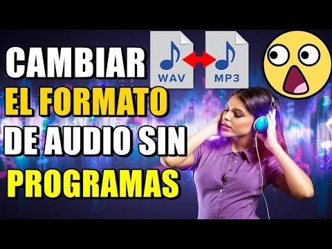 CAMBIAR EL ARCHIVO DE AUDIO A OTROS FORMATOS (MP3,WAV, WMA,FLAC) SIN PROGRAMAS 2019