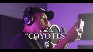 Norick - Coyotes (Sunday Sessions Santa Suerte)