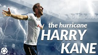 Harry Kane 🌩️ The Hurricane 🌩️ Goals x Skills ● 2017 ● 4K