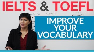 IELTS & TOEFL – The easy way to improve your vocabulary for English exams