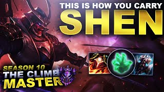 THIS IS HOW YOU CARRY WITH SHEN! - Climb to Master Season 10 | League of Legends