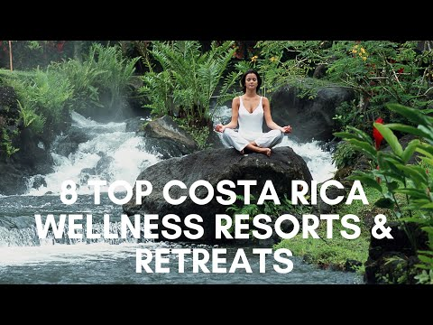 8 Top Costa Rica Wellness Resorts & Retreats