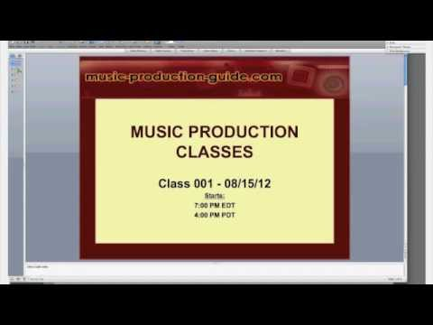 Music Production Guide Online Class #1 (Part 1)