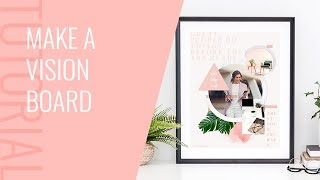 How to Make a Vision Board in New PicMonkey
