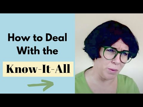 The Brilliant KnowItAll  Types of KnowItAlls  Dealing with DIfficult People